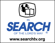 In Search of the Lord's Way - searchtv.org